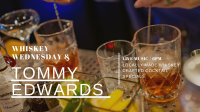 Whiskey Wednesday- Live music with Tommy Edwards