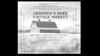 Grandpa's Barn Vintage Market