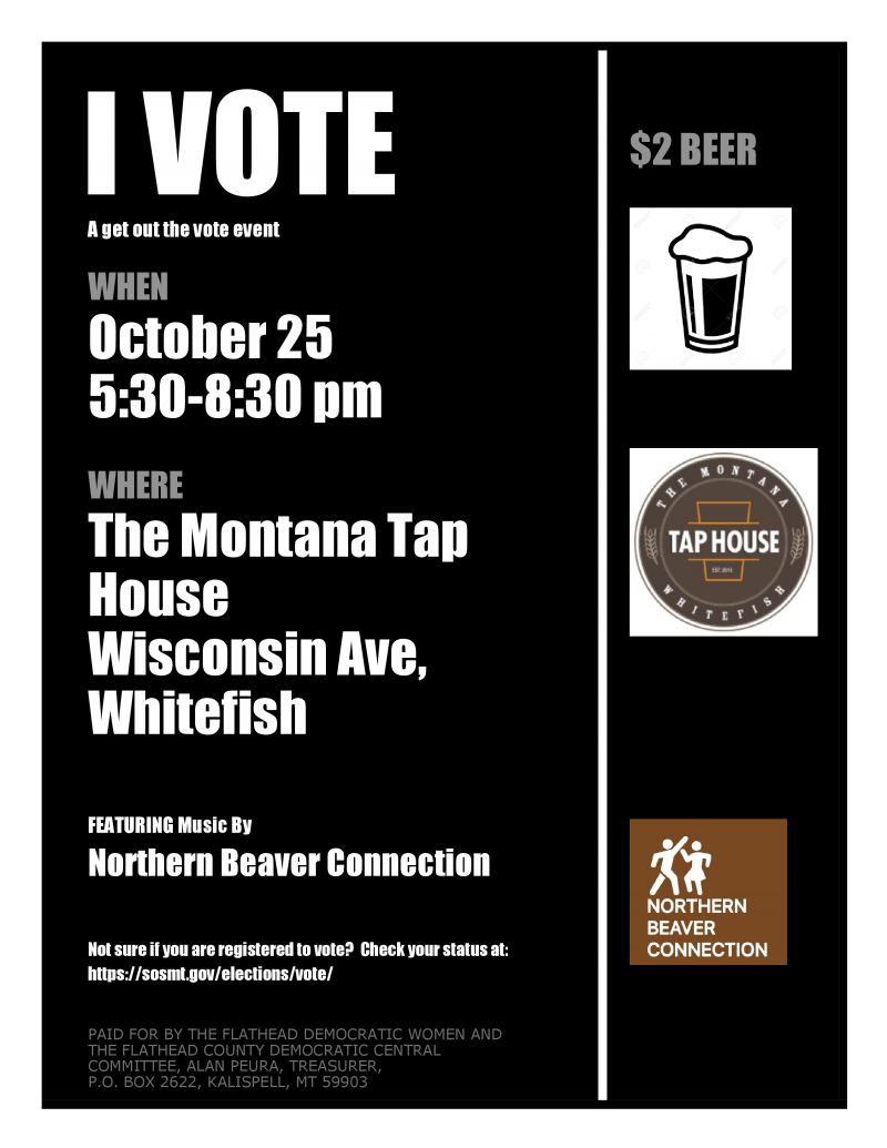 I Vote event at Montana Tap House 10/25/2018 Whitefish, Montana