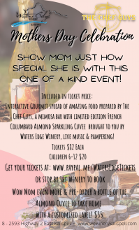 Mothers Day Celebration at Waters Edge Winery!