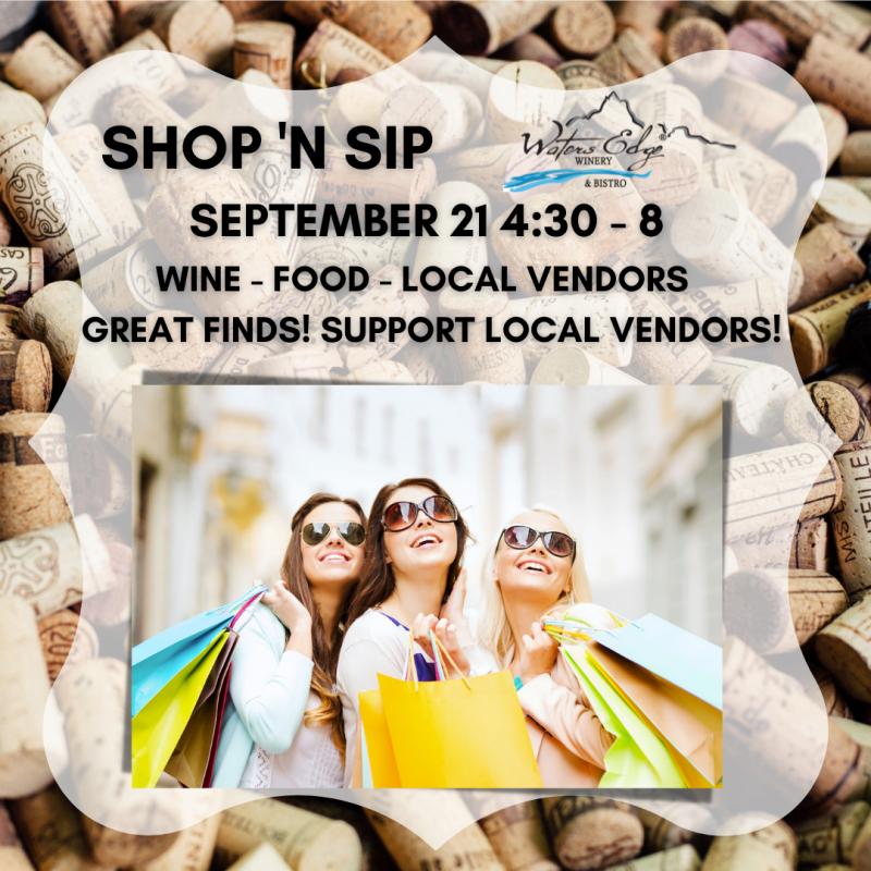 Shop 'N Sip at Waters Edge Winery!