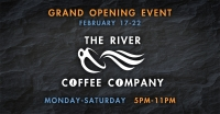 The River Coffee Company Grand Opening Event
