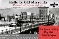 Hello to Old Missoula; Missoula's History through Art