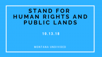 MT Undivided: Human Rights and Public Lands Rally