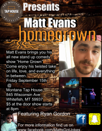 Montana Taphouse presents Matt Evans: HomeGrown