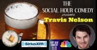 The Social Hour Comedy Presents: Travis Nelson