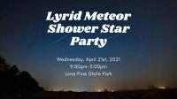 Lyrid Meteor Shower Star Party