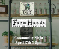 Spotted Bear Spirits Community Night for FARM HANDS!