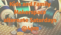 Kids and Family Makerspace
