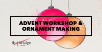Advent Workshop & Ornament Making