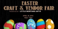 1st Annual Easter Craft & Vendor Fair