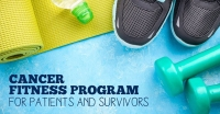 Cancer Fitness Program for Patients and Survivors
