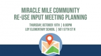 Miracle Mile Community Re-Use Input Meeting Planning