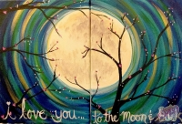 I Love You to the Moon And Back Painting Class