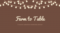Valentine's Day Farm To Table Dinner