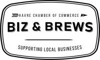 Biz & Brews Havre Area Chamber of Commerce