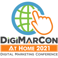 DigiMarCon At Home 2021 - Digital Marketing Conference