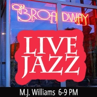 MJ Williams Live! at ON BROADWAY