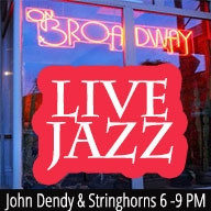 John Dendy Live! at ON BROADWAY