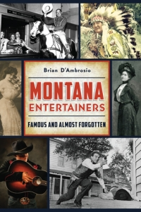"Book Signing Brian D'Ambrosio ""Montana Entertainers"""