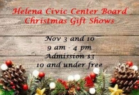 Nov 10 Helena Civic Center Board's Christmas Gift Show