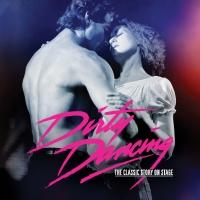 Dirty Dancing | Broadway in Great Falls