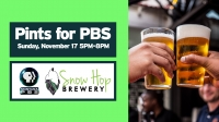 Pints for PBS   Snow Hop Brewery