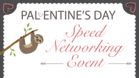 Pal-entine's Day - Speed Networking Event