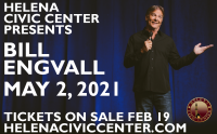 Helena Civic Center Presents BILL ENGVALL