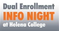 Helena College Dual Enrollment Info Night
