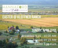 Hannaford Street Bible Church - Easter @ Kleffner Ranch