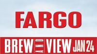 Brew & View: Fargo