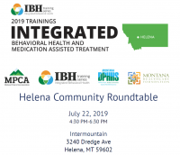 Opioid Use Disorder Impact: Helena Community Roundtable