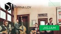 JigJam at The Myrna Loy