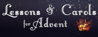 Lessons & Carols for Advent