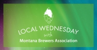 Local Wednesday with Montana Brewers Assoication