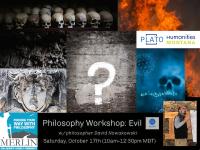 Philosophy *ZOOM* Workshop: Evil