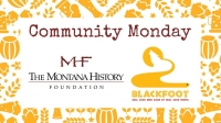 Community Monday with Montana History Foundation