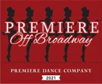 "Premiere Dance Company's ""Premiere Off Broadway"""