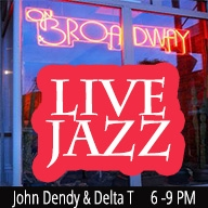 John Dendy & Delta T Live! at ON BROADWAY