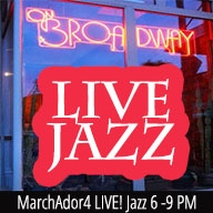 MarchAdor4 Live! at ON BROADWAY