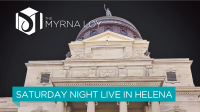 Saturday Night Live in Helena