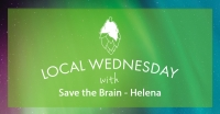 Local Wednesday with Save the Brain - Helena