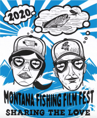 Montana Fly Fishing Film Festival