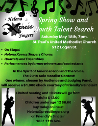 Helena Xpress Singers Spring Show and Talent Search!