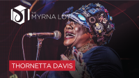 Thornetta Davis at The Myrna Loy