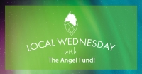 Local Wednesday with The Angel Fund