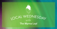 Local Wednesday with The Myrna Loy