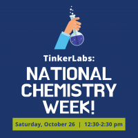 TinkerLabs: National Chemistry Week
