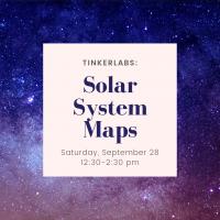 TinkerLabs: Solar System Maps